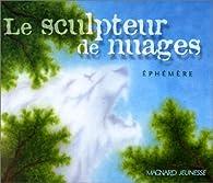 Le Sculpteur de nuages par  Ephémère