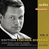 Fischer-Dieskau : Vol. 2, Goethe-Lieder de Wolf.
