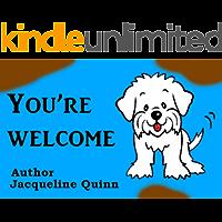 You're welcome (Scruff McFluff Book 1)