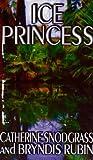 Ice Princess, Catherine Snodgrass and Bryndis Rubin, 1592799809