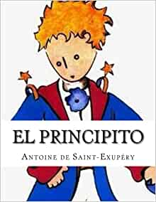 Amazon.com: El Principito (Spanish Edition) (9781535027861