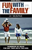 Fun with the Family in Maine, Bonnie Merrill, 0762710330