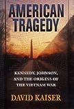 American Tragedy, David E. Kaiser, 0674002253