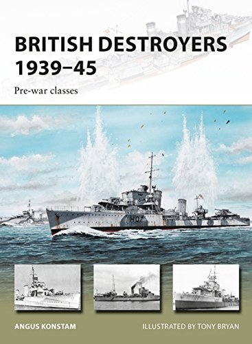 British Destroyers 1939–45: Pre-war classes (New Vanguard) British Destroyer