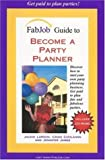 img - for FabJob Guide to Become a Party Planner (With CD-ROM) (FabJob Guides) by Jackie Larson (2005-12-30) book / textbook / text book