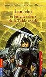 Lancelot et chevaliers de la Table Ronde par Vivet-Rémy