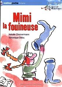 """Afficher """"Le Journal d'Andromaque<br /> Mimi la fouineuse"""""""