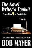 The Novel Writer's Toolkit, Bob Mayer, 1935712292