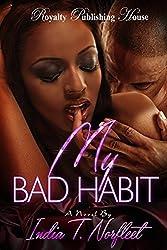 My Bad Habit