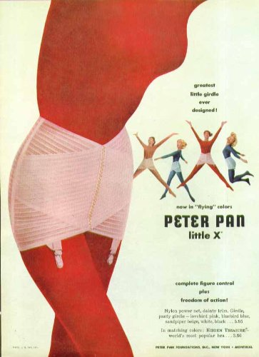 Greatest little Girdle Ever Designed! Peter Pan Little X ad 1957 (The Best Girdle Ever)