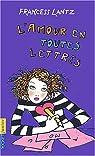 L'amour en toutes lettres par Lantz
