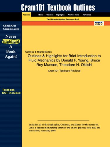 Outlines & Highlights for Brief Introduction to Fluid Mechanics by Donald F. Young, Bruce Roy Munson, Theodore H. Ok