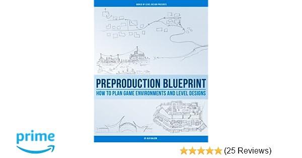 Preproduction blueprint how to plan game environments and level preproduction blueprint how to plan game environments and level designs alex galuzin 9781539103189 amazon books malvernweather Images