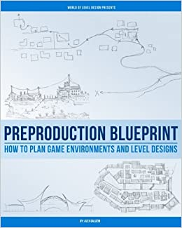 Preproduction blueprint how to plan game environments and level preproduction blueprint how to plan game environments and level designs alex galuzin 9781539103189 amazon books malvernweather