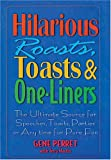 Hilarious Roasts, Toasts and One-Liners, Gene Perret and Terry Martin, 1578661234