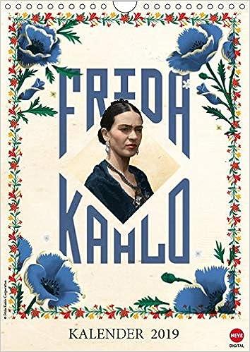 Frida Kahlo Wandkalender 2019 DIN A4 hoch : Offizieller ...