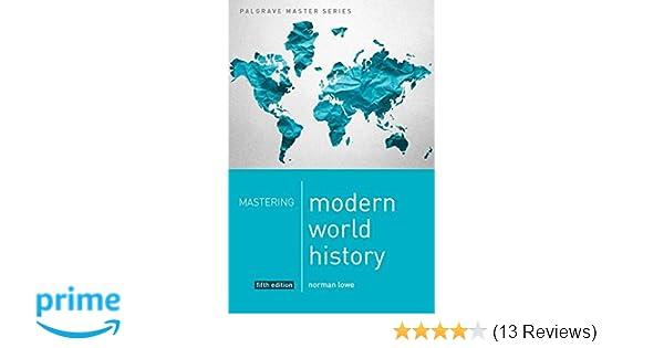 Amazon mastering modern world history palgrave master series amazon mastering modern world history palgrave master series 9781137483645 norman lowe books fandeluxe Image collections