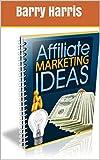 Affiliate-Marketing-Ideas