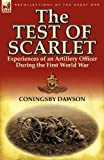 The Test of Scarlet, Coningsby Dawson, 0857067427