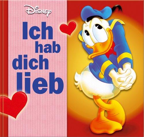 Disney Geschenkbuch 1: Ich hab dich lieb
