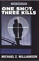 One Shot, Three Kills (An MBC Omnibus Edition)
