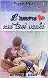 L'amore nei tuoi occhi (Italian Edition)