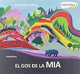 EL GOS DE LA MIA (CATALAN)