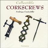 Collectible Corkscrews (The Collectible Series)