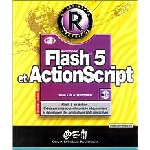 FLASH 5 ET ACTIONSCRIPT (ET CD-ROM)