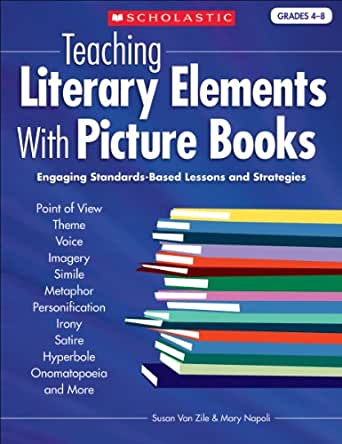 Amazoncom Teaching Literary Elements With Picture Books Ebook
