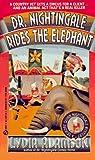 Dr. Nightingale Rides the Elephant (Dr. Nightingale Mystery)