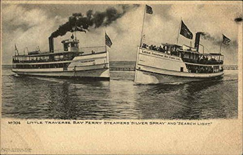 Little Traverse Bay Ferry Steamers Silver Spray and Search Light Original Vintage Postcard ()