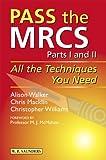 Pass the MRCS/AFRCS 9780702025785