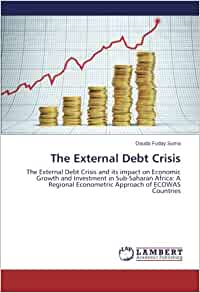 impact of external debt on economic 2010 had an external debt of us$ 86 billion from us$ 64 billion in 1990 and servicing the debt of us$ 02 billion was only 23% of the external debt the main interest of this study is to investigate the impact of external debt on economic growth of tanzania 12 objectives of the study the aimed at achieving the following specific objectives: 1.