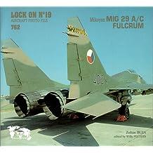 Lock On No. 19 : Mikoyan MIG 29 A/C Fulcrum