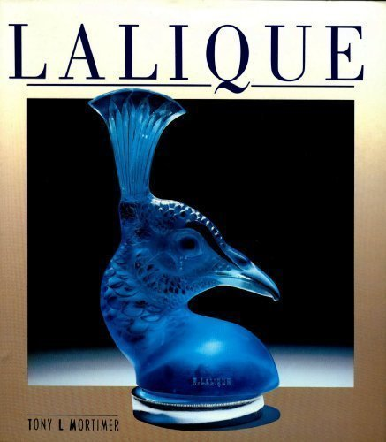 Lalique by Tony L Mortimer (1989-01-01) for sale  Delivered anywhere in USA