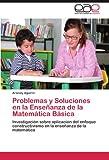 Problemas y Soluciones en la Enseñanza de la Matemática Básic, Aracely Aguirre, 3846578517