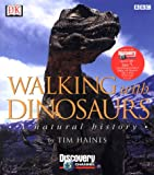 Book cover image for Walking with Dinosaurs: A Natural History