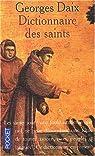 Dictionnaire des saints par Daix