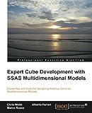 Expert Cube Development with SSAS Multidimensional Models