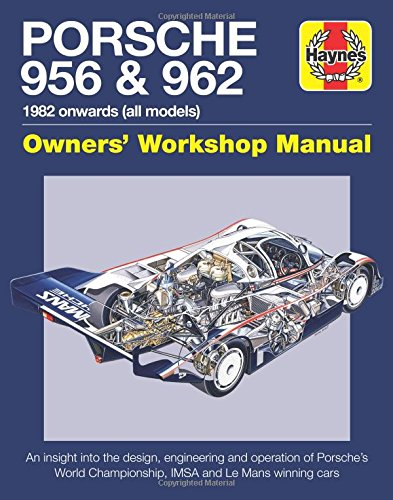 Porsche 956 / 962 Owner's Workshop Manual (Haynes Manuals)