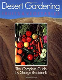 Desert Gardening: Fruits and Vegetables