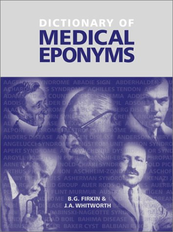 Download Dictionary of Medical Eponyms, Second Edition, Paperback ebook