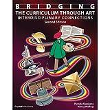 Bridging the Curriculum Through Art, Pamela Stephens and Nancy Walkup, 1562906151