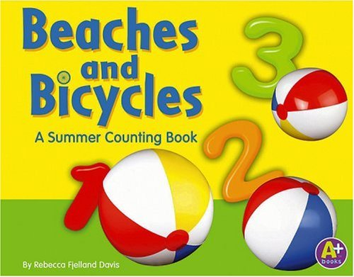 Beaches and Bicycles: A Summer Counting Book (Counting Books) pdf epub