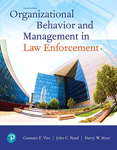 Organizational Behavior and Management in Law Enforcement (4th Edition)