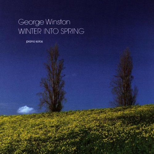Winter Into Spring (Piano Solos) by Windham Hill Records