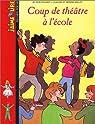 J'aime lire : Coup de théâtre à l'école par Hoestlandt