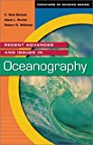 Recent Advances and Issues in Oceanography, C. Reid Nichols and David L. Porter, 1573564060