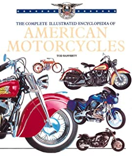 The complete encyclopedia of classic motorcycles complete the complete illustrated encyclopedia of american motorcycles fandeluxe Image collections